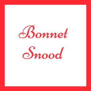 Les Bonnets et Snoods